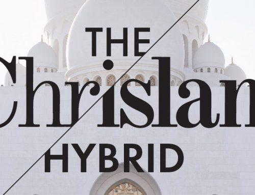 CHRISLAM – Az új egységes világvallásról!?